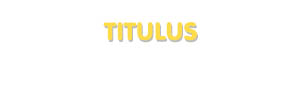 Der Vorname Titulus