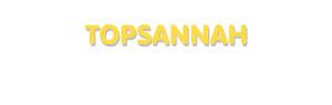Der Vorname Topsannah