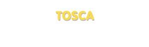Der Vorname Tosca
