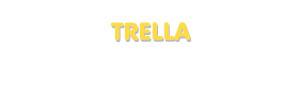 Der Vorname Trella