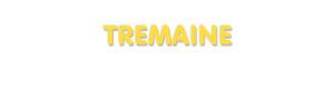 Der Vorname Tremaine