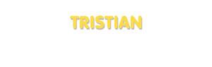 Der Vorname Tristian