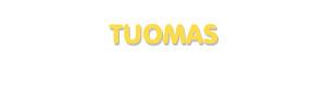 Der Vorname Tuomas