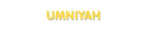Der Vorname Umniyah
