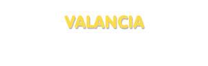 Der Vorname Valancia