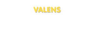 Der Vorname Valens