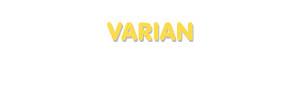 Der Vorname Varian