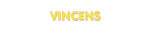 Der Vorname Vincens