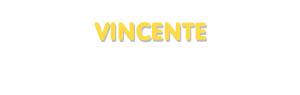Der Vorname Vincente
