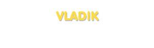 Der Vorname Vladik