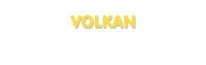 Der Vorname Volkan