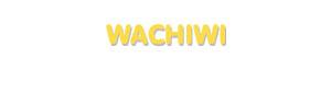 Der Vorname Wachiwi