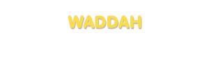 Der Vorname Waddah