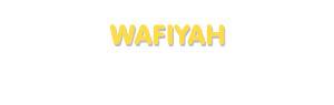 Der Vorname Wafiyah