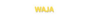 Der Vorname Waja
