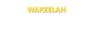 Der Vorname Wakeelah