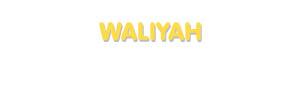 Der Vorname Waliyah