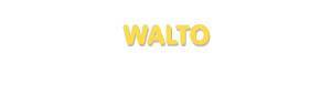 Der Vorname Walto