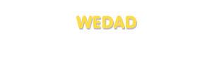 Der Vorname Wedad