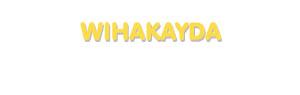 Der Vorname Wihakayda