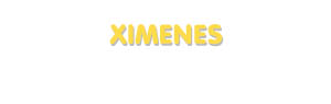 Der Vorname Ximenes