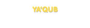 Der Vorname Ya'qub