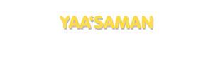 Der Vorname Yaa'saman