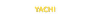 Der Vorname Yachi