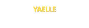 Der Vorname Yaelle