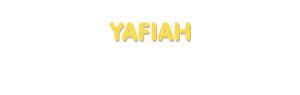 Der Vorname Yafiah