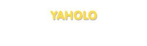 Der Vorname Yaholo