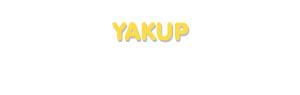 Der Vorname Yakup