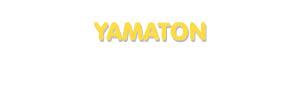 Der Vorname Yamaton