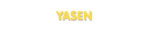 Der Vorname Yasen