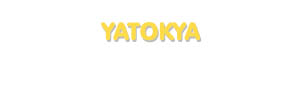 Der Vorname Yatokya