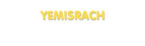 Der Vorname Yemisrach