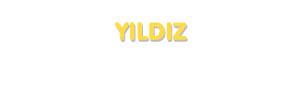 Der Vorname Yildiz