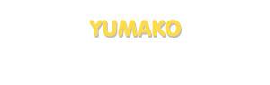 Der Vorname Yumako