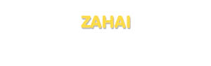 Der Vorname Zahai