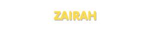 Der Vorname Zairah