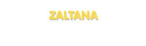 Der Vorname Zaltana