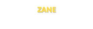 Der Vorname Zane
