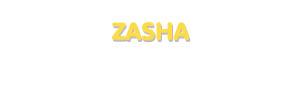 Der Vorname Zasha