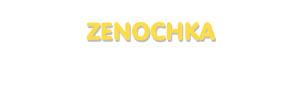 Der Vorname Zenochka