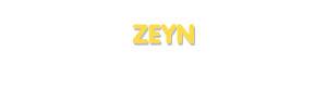 Der Vorname Zeyn