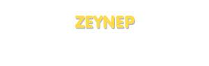 Der Vorname Zeynep
