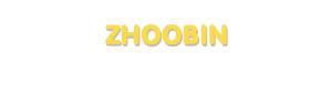 Der Vorname Zhoobin