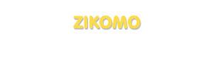 Der Vorname Zikomo