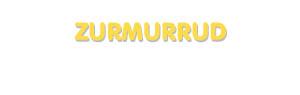 Der Vorname Zurmurrud