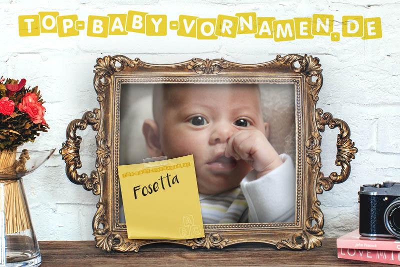 Der Mädchenname Fosetta